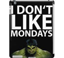 Hulk - I don't like Mondays iPad Case/Skin