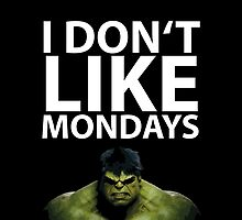 Hulk - I don't like Mondays by craneone