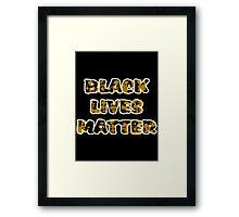 Black Lives Matter Framed Print