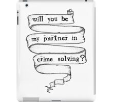 Partner in crime solving iPad Case/Skin