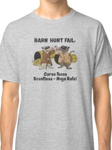 Curse you, scentless Ninja rats! Classic T-Shirt