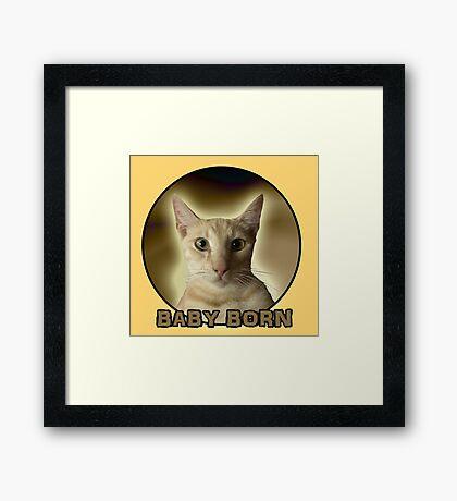 BABY BORN  Framed Print