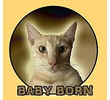BABY BORN  Photographic Print