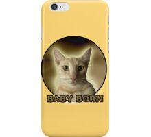 BABY BORN  iPhone Case/Skin