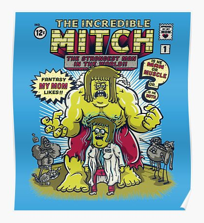 The Incredible Mitch Poster