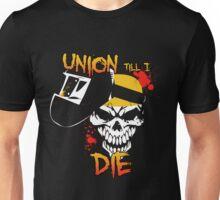 Union Till I Die Unisex T-Shirt