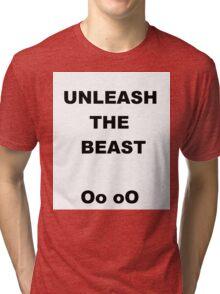Unleash the Best Tri-blend T-Shirt