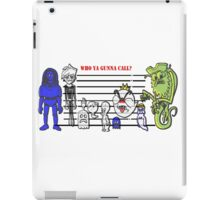 Bustin' Makes Me Feel Good iPad Case/Skin