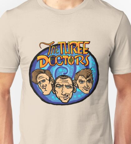 The Three Doctors! Unisex T-Shirt