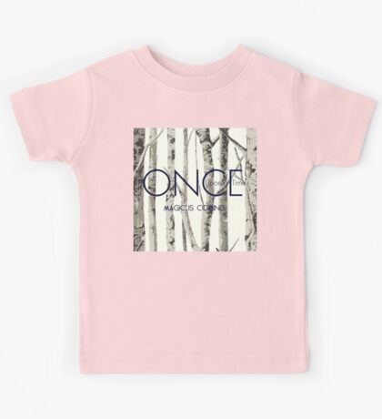 """Once Upon a Time (OUAT) - """"Magic is Coming."""" Kids Tee"""