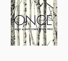 """Once Upon a Time (OUAT) - """"Magic Always Comes with a Price."""" T-Shirt"""