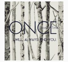 "Once Upon a Time (OUAT) - ""I Will Always Find You."" Kids Clothes"