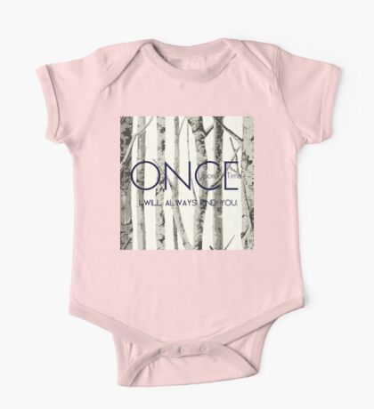 """Once Upon a Time (OUAT) - """"I Will Always Find You."""" One Piece - Short Sleeve"""