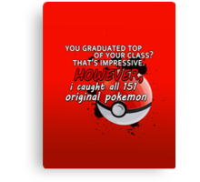 Pokemon Bragger Canvas Print