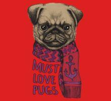 Must Love Pugs One Piece - Short Sleeve
