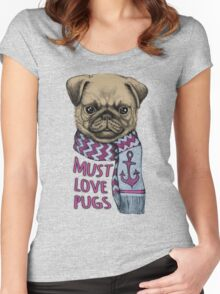 Must Love Pugs Women's Fitted Scoop T-Shirt