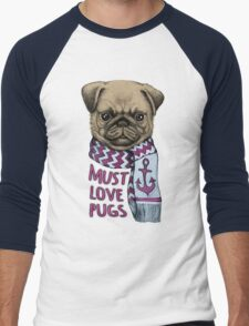 Must Love Pugs Men's Baseball ¾ T-Shirt