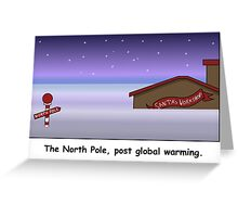 Christmas, after global warming! Greeting Card