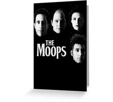 The Moops Greeting Card