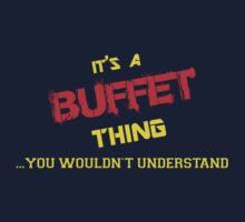 It's a BUFFET thing, you wouldn't understand !! by itsmine