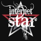 Internet Star T-Shirt Design by idreambig