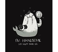 i'm handsome Photographic Print