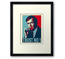 CIGARETTE SMOKING MAN TRUST NO 1 Framed Print