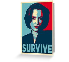 DANA SCULLY SURVIVE Greeting Card