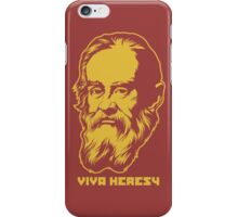 "Galileo ""Viva Heresy"" iPhone Case/Skin"