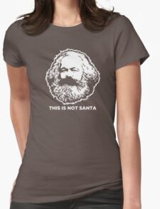 This Is Not Santa Womens Fitted T-Shirt