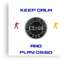 Keep Kalm And Play CS:GO Canvas Print