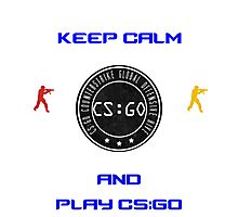 Keep Kalm And Play CS:GO Photographic Print