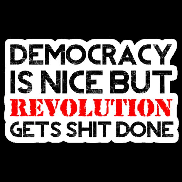 REVOLUTION gets shit done! (Light BG) by Buddhuu