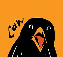 Caw! by Wendy Wahman