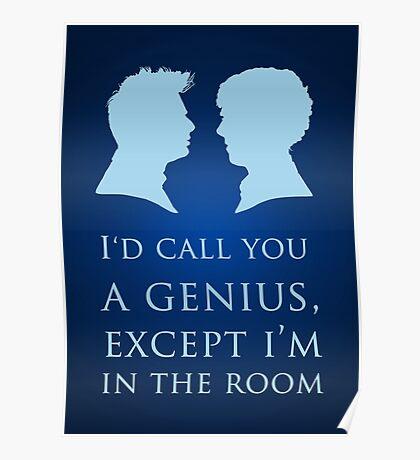 I'd Call You A Genius II Poster
