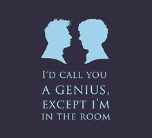 I'd Call You A Genius II T-Shirt