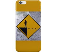 Water Warning #1 iPhone Case/Skin