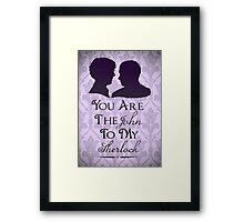 The John To My Sherlock Framed Print