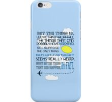 Martin Crieff Quote iPhone Case/Skin