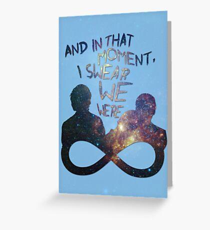I Swear We Were Infinite II Greeting Card