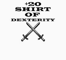 +20 Shirt of Dexterity Unisex T-Shirt
