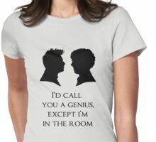 I'd Call You A Genius Womens Fitted T-Shirt