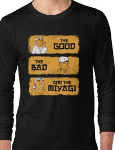 The Good, The Bad, And The Miyagi Long Sleeve T-Shirt