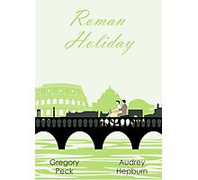 Roman Holiday poster and t-shirts Photographic Print