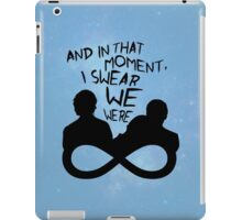 I Swear We Were Infinite iPad Case/Skin