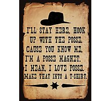 I Love Posse Photographic Print