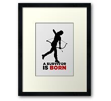 A Survivor is Born [black] Framed Print