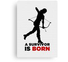 A Survivor is Born [black] Canvas Print