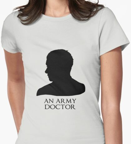 An Army Doctor. Womens Fitted T-Shirt