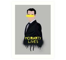 Moriarty Lives Art Print
